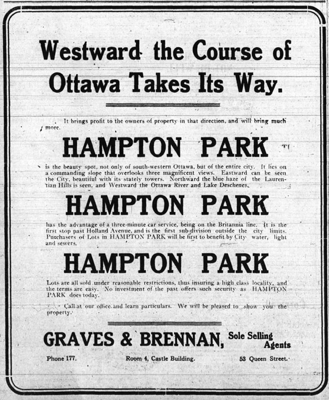 "This ad was published in the Ottawa Journal in 1911. Real estate investors and home builders were promised lots which ""will be first to benefit by City water, light and sewers"" in a ""high class locality."""